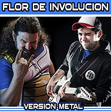 Flor de involucion (feat. Eddie Cruz) [Metal Cover] (Metal Cover)