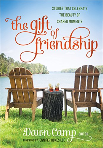 The Gift of Friendship: Stories That Celebrate the Beauty of Shared Moments (English Edition)