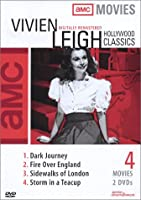 Vivien Leigh Hollywood Classics (Dark Journey / Fire Over England / Sidewalks of London / Storm in a Teacup)