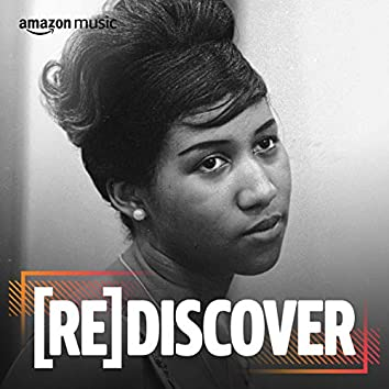 REDISCOVER Aretha Franklin