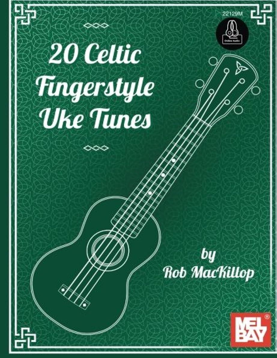 偽物に変わる好き20 Celtic Fingerstyle Uke Tunes