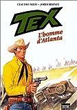 Tex, Tome 2 - L'homme d'Atlanta