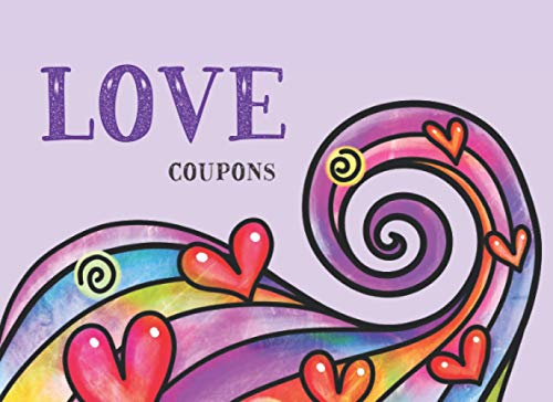 LOVE Coupons: 30 Blank Coupons To Write On   Customizable Fill In Gift Book For Anyone You Love (Personalized Gift Vouchers Series, Band 2)