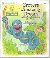 Grover's Amazing Dream Ss G.R. (Sesame Street Get Ready) 0307131084 Book Cover