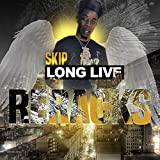 Long Live ReRacks [Explicit]