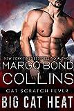 Big Cat Heat: A Shifters United Romance (Cat Scratch Fever Book 1)