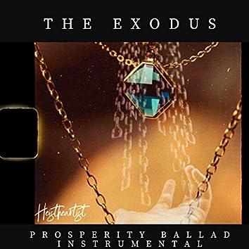 The Exodus (Prosperity Ballad Instrumental)