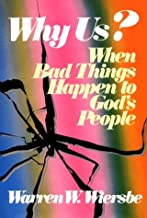 Why Us?: When Bad Things Happen to God's People