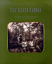 The Silver Canvas: Daguerreotype Masterpieces from the J. Paul Getty Museum