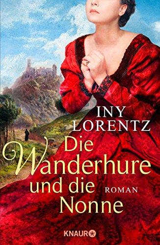 Die Wanderhure und die Nonne: Roman (Die Wanderhuren-Reihe 7)