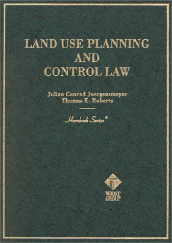 Land Use Planning and Control Law (HORNBOOK SERIES STUDENT EDITION)