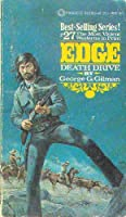 Death Drive (Edge / George G Gilman) 0523402031 Book Cover