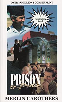 Prison To Praise by [Merlin Carothers]