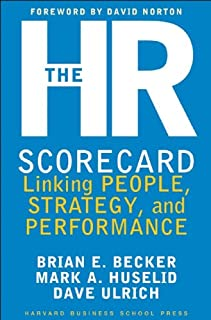 The HR Scorecard: Linking People, Strategy, and Performance (English Edition)