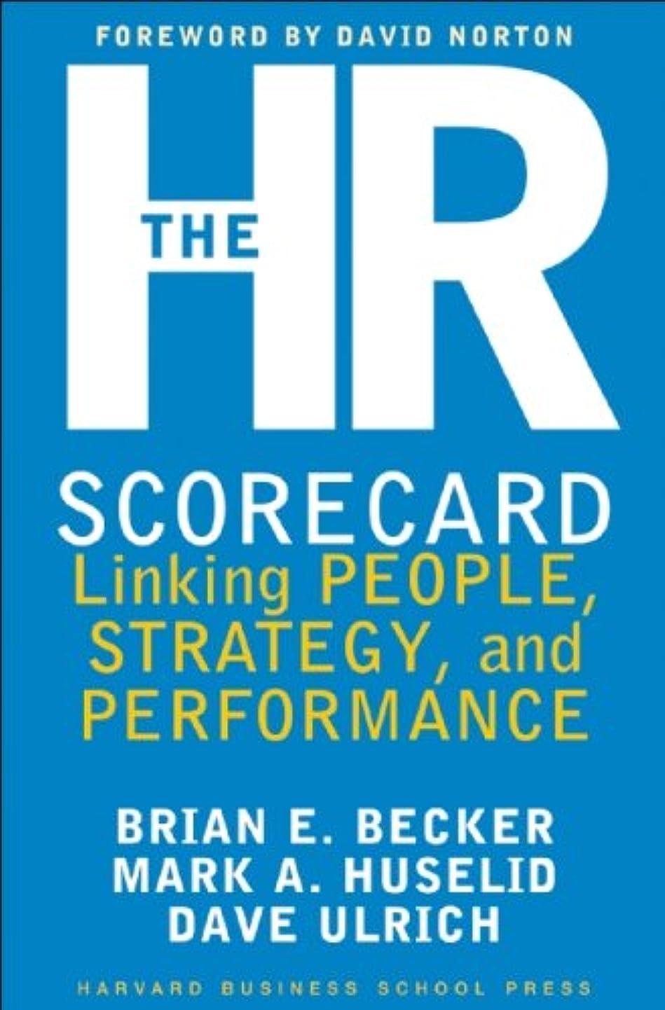 社会急いで徹底The HR Scorecard: Linking People, Strategy, and Performance (English Edition)