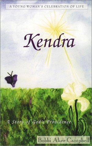 Kendra: A Story of God's Providence