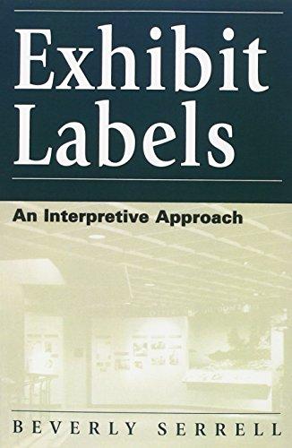 Exhibit Labels: An Interpretive Approach (VIP; 43)