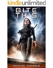 Bite This (The Kurtherian Gambit Book 4)