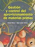 Gestión y control del aprovisionamiento de materias primas: 48 (Hostelería y Turismo)...