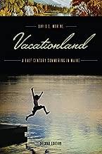 vacationland: نصف تعود للقرن السابع عشر summering في (مين)