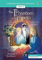 The Phantom of the Opera (Usborne English Readers Level 2)