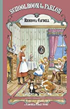 Schoolroom in the Parlor (Fairchild Family Series)
