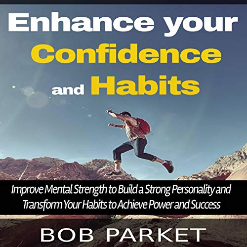 Enhance your Confidence and Habits (2 in 1) audiobook cover art