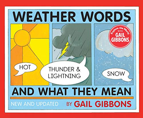 Compare Textbook Prices for Weather Words and What They Mean New Edition New, Updated Edition ISBN 9780823441907 by Gibbons, Gail