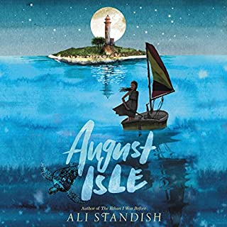 August Isle                   Written by:                                                                                                                                 Ali Standish                               Narrated by:                                                                                                                                 Kyla Garcia                      Length: 8 hrs and 16 mins     Not rated yet     Overall 0.0