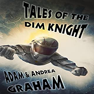 Tales of the Dim Knight audiobook cover art