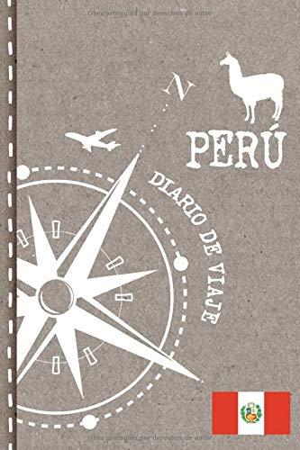 Peru Diario de Viaje: Libro de Registro de Viajes - Cuaderno de Recuerdos de Actividades en Vacaciones para Escribir, Dibujar - Cuadrícula de Puntos, Bucket List, Dotted Notebook Journal A5