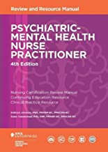Psychiatric-Mental Health Nurse Practitioner Review and Resource Manual, 4th Edition PDF