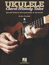 Ukulele Chord Melody Solos - A Method & Songbook For Playing Solo Ukulele Style (Bk/CD)