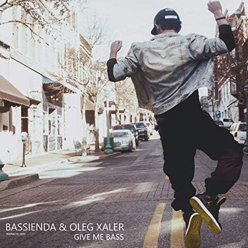 Bassienda & Oleg Xaler