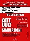 Artquiz Simulazioni. XIII Edizione A.A.2020-21. Test Di Ammissione per Medicina, Odontoiatria, Veterinaria, Professioni Sanitarie e Biotecnologie