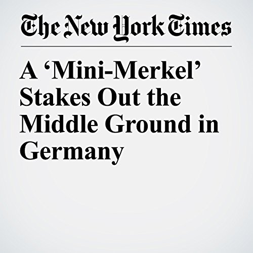 A 'Mini-Merkel' Stakes Out the Middle Ground in Germany copertina
