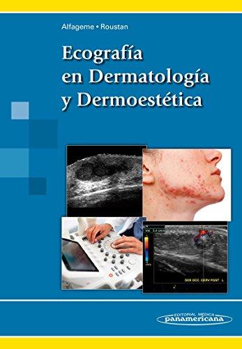 Ecografia en dermatologia y dermoestetica