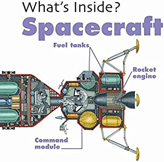 Spacecraft (What's Inside?)