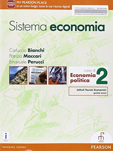 Sistema economia. Per le Scuole superiori. Con e-book. Con espansione online (Vol. 2)
