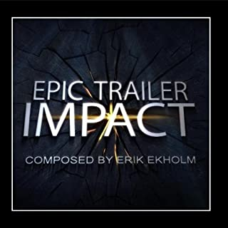 Epic Trailer Impact