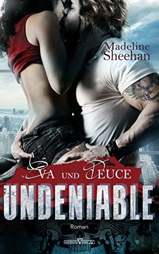 Undeniable - Eva und Deuce (Hell's Horsemen 1)