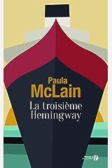 La troisième Hemingway (French Edition) Paperback