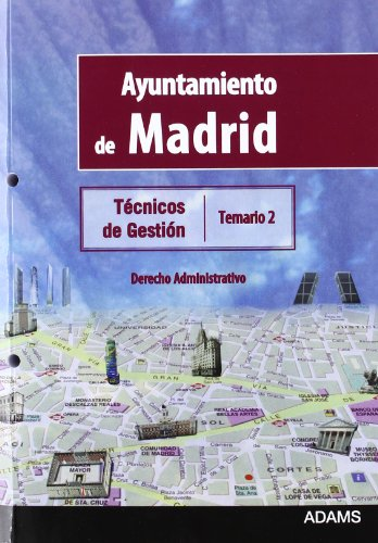 Técnicos de Gestión, Grupo II, Ayuntamiento de Madrid. Temario 2: derecho administrativo