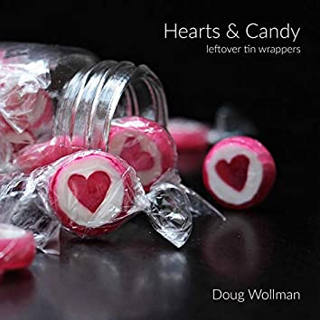 Hearts and Candy (Leftover Tin Wrappers)