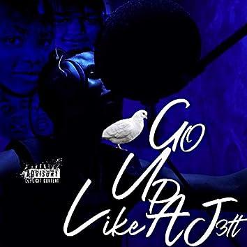 Go Up Like a Jet