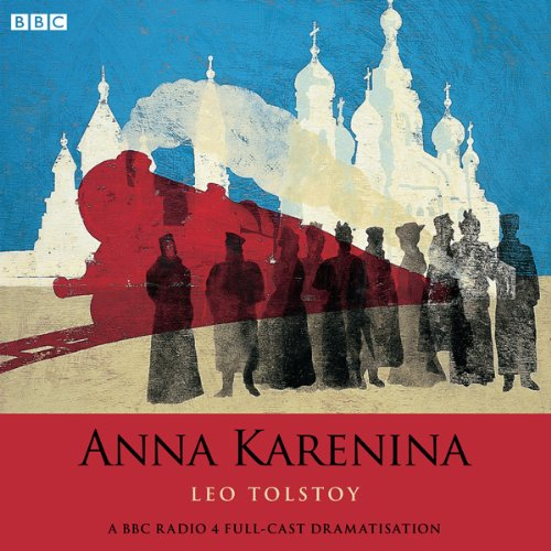 Anna Karenina (Dramatised) audiobook cover art