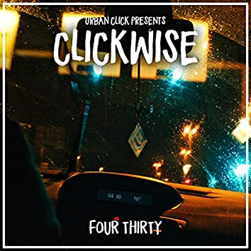 Clickwise : Four Thirty