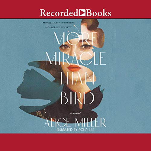 More Miracle than Bird audiobook cover art