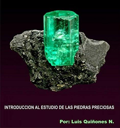 Introducción al estudio de las piedras preciosas (Manual del Joyero Tecnico)