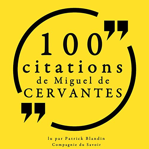 Couverture de 100 citations de Miguel de Cervantès